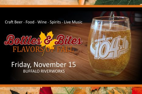 Bottles & Bites – Flavors of Fall presented by 104.1 Classic Hits