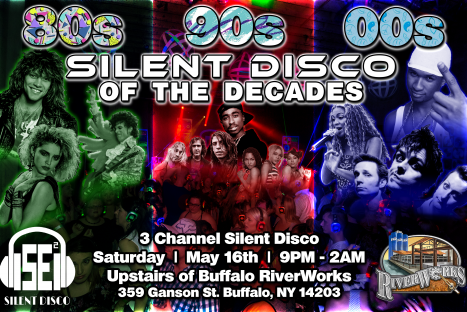 80s, 90s, 00s Silent Disco of the Decades at Buffalo RiverWorks